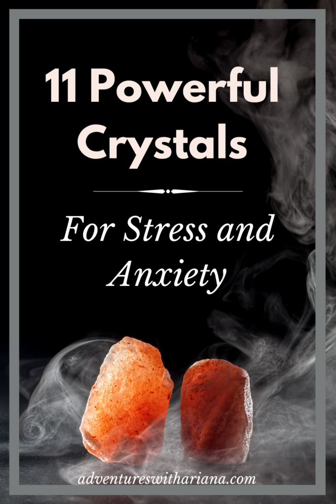 11 Powerful Crystals for Stress & Anxiety: Pinterest Image